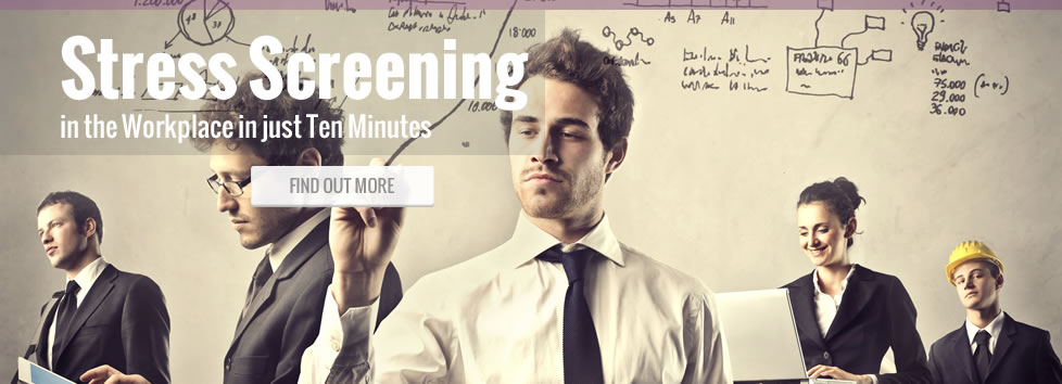 Stress Screening in the Workplace in just Ten Minutes